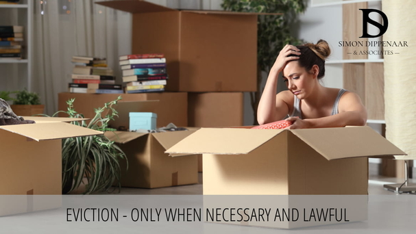 Eviction - only when necessary and lawful - Eviction Lawyers